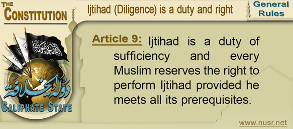Article 9: Ijtihad is a duty of sufficiency and every Muslim reserves the right to perform Ijtihad provided he meets all its prerequisites.