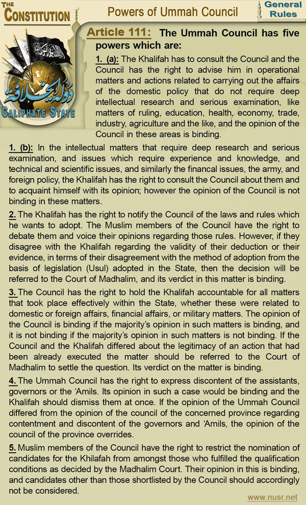 The Constitution of the Caliphate State, Article 111:The Ummah Council has five powers which are:
